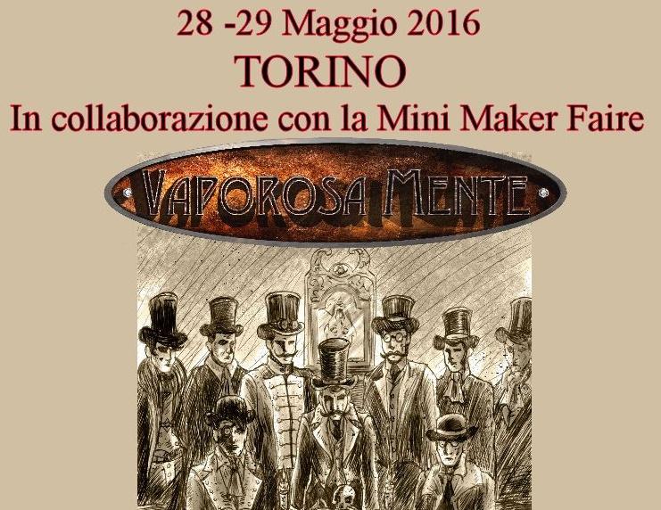 VaporosaMente, lo Steampunk a Torino il 28 e 29 maggio –di Giancarlo Vidotto