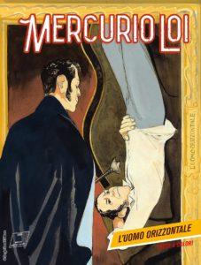 L'uomo orizzontale Mercurio Loi 10