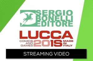 streaming Bonelli a Lucca 2018