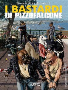 I bastardi di Pizzofalcone a fumetti