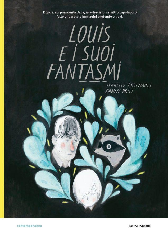 Louis e i suoi fantasmi di Arsenault e Britt